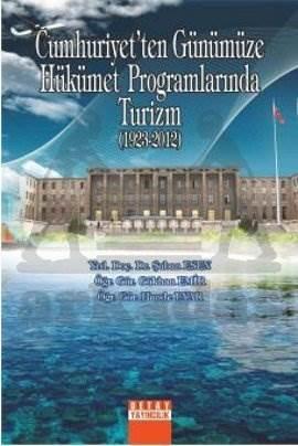 Cumhuriyetten Günümüze Turizm Programlari