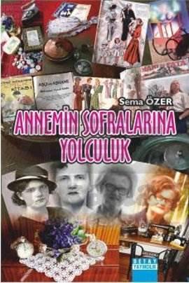 Annemin Sofralarina Yolculuk
