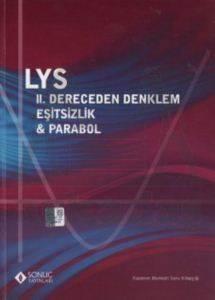 LYS - 2. Dereceden Denklem Eşitsizlik ve Parabol