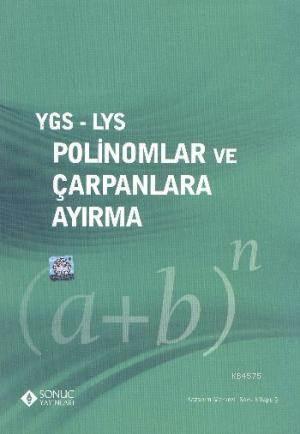 Ygs-Lys Polinomlar Ve Çarpanlara Ayırma
