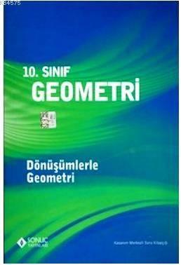 10. Sınıf Geometri Dönüşümlerle Geometri