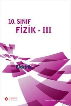10. Sınıf Fizik - III Elektrik