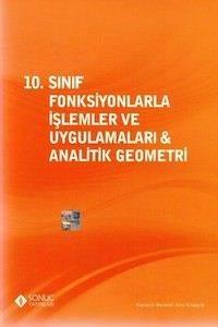 """10. Sınıf Fonksiyonlarla İşlemler Ve Uygulamaları &  Analitik Geometri"""""""