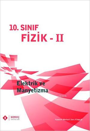 10. Sınıf Fizik Iı Elektrik Ve Manyetizma