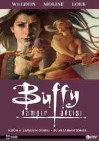 Buffy Vampir Avcısı Albüm 4:Zamanın Oyunu