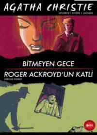 Bitmeyen Gece-Roger Ackroyd'un Katli