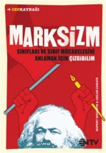 Marksizm Sınıfları ve Sınıf Mücadelesini Anlamak  İçin Çizgibilim