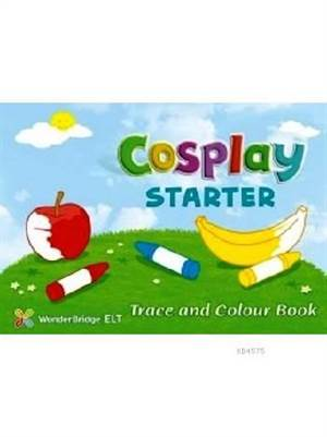 Cosplay Starter Trace And Colour Book
