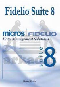 Fidelio Suite 8 Hotel Management Solutions
