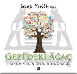 Gezi'deki Ağaç-Hayat Ağacının 10000 Yıllık Öyküsü