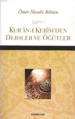 Kur'an-I Kerim'den Dersler Ve Öğütler