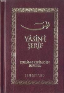 Yasin-İ Şerif (Ciltli-Cep Boy); Kur'an-I Kerim'den Sureler