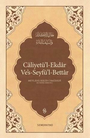 Caliyetül'l-Ekdar; Kederleri Gideren Keskin Kılıç