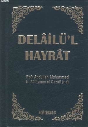 Delailü'l Hayrat (Ciltli, Cep Boy)