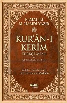 Kur'ân-ı Kerîm Türkçe Meâli ve Muhtasar Tefsiri - Orta Boy