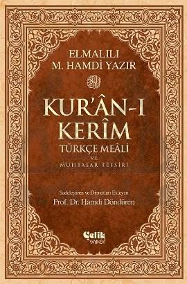 Kur'ân-ı Kerîm Türkçe Meâli ve Muhtasar Tefsiri - Rahle Boy
