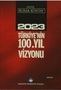 2023 Türkiye'nin 100. Yıl Vizyonu