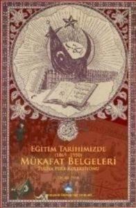 Eğitim Tarihimizde Mükafat Belgeleri 1869-1950