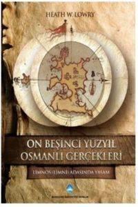 On Beşinci Yüzyıl Osmanlı Gerçekleri