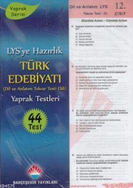 LYS'ye Hazırlık 12. Sınıf Türk Edebiyatı Yaprak Testleri; Dil Ve Anlatım Tekrar Testi Ekli 44 Test