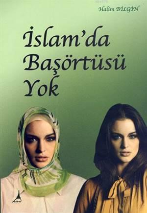 İslam'da Başörtüsü Yok