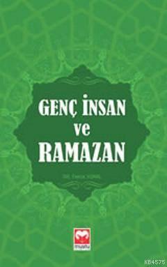 Genç İnsan Ve Ramazan     -    Muştu