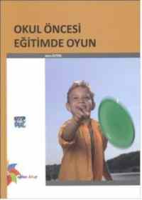 Okul Öncesi Eğitimde Oyun