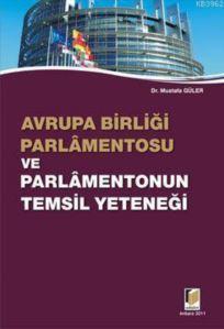 Avrupa Birligi Parlamentosu ve Parlamentonun Temsil Yetenegi