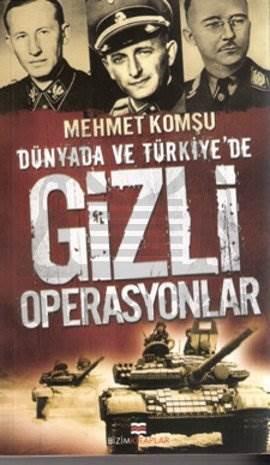 Dünyada Ve Türkiyede Gizli Operasyonlar