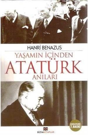 Yaşamın İçinden Atatürk Anıları