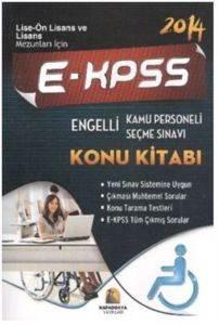Kapadokya E-KPSS Engelli Kamu Personeli Seçme Sınavı Konu Kitabı 2014 Lise Önlisan ve Lisans