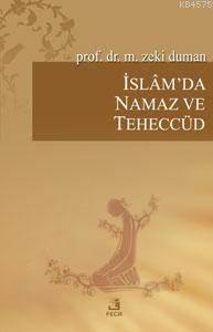 İslam'da Namaz Ve Teheccüd