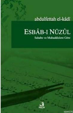 Esbab-I Nüzul Sahabe Ve Muhaddislere Göre