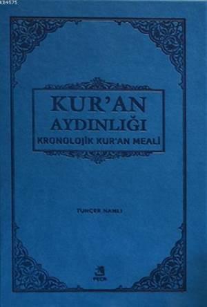 Kronolojik Kur'an Meali; Kur'an Aydınlığı