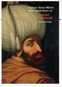 Padişah Portreleri