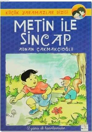 Metin Ve Sincap