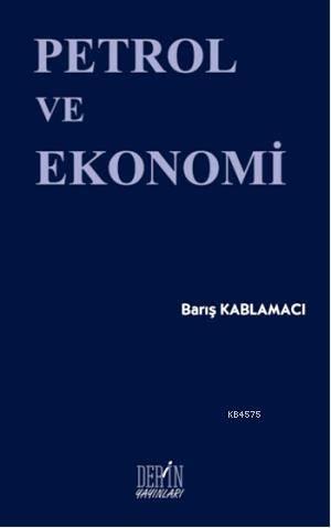 Petrol ve Ekonomi
