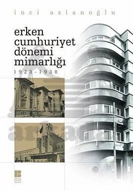 Erken Cumhuriyet Dönemi Mimarlığı