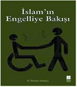 İslam'ın Engelliye Bakışı