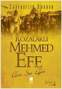Kozalaklı Mehmed Efe-2