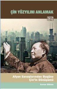 Çin Yüzyılını Anlamak