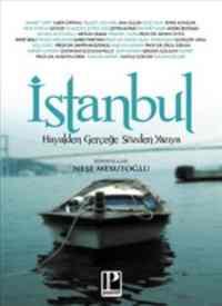 İstanbul-Hayelden Gerçeğe Sözden Yazıya