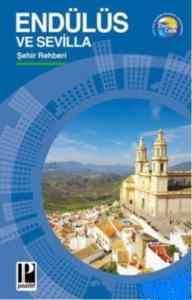 Endülüs Ve Sevilla Şehir Rehberi