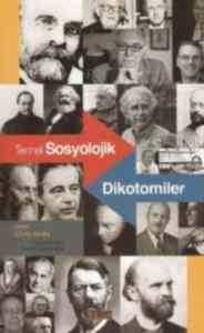 Temel Sosyolojik Dikotomiler