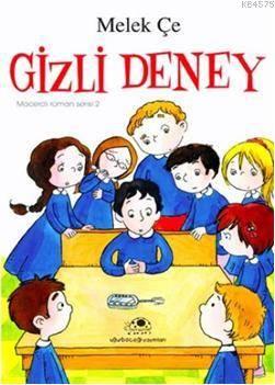 Gizli Deney; Macer ...