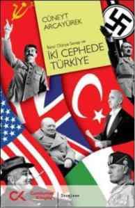 İkinci Dünya Savaşı Ve İki Cephede Türkiye