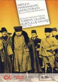 Bir Sovyet Tarihçisinin Gözüyle Türkiye Ulusal Kurtuluş Savaşı (1918-1923)