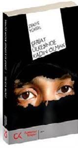 Şeriat Ülkesinde Kadın Olmak