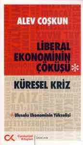 Liberal Ekonominin Çöküşü