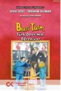 Bariş Takımı-5 Türk Devrimini Öğreniyor